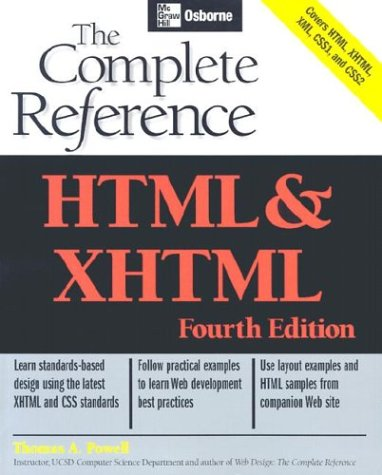 HTML and XHTML The Complete Reference 4th 2003 (Revised) 9780072229424 Front Cover