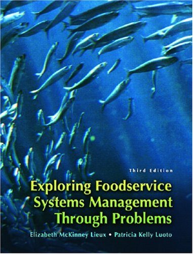 Exploring Food Service Systems Management Through Problems  3rd 2008 edition cover