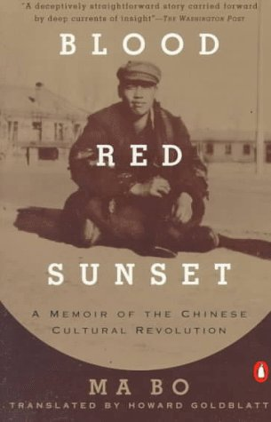 Blood Red Sunset A Memoir of the Chinese Cultural Revolution N/A edition cover