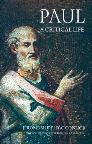 Paul A Critical Life  1997 (Reprint) edition cover