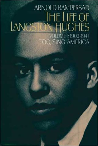 Life of Langston Hughes, 1902-1941 I, Too, Sing America 2nd 2001 (Revised) edition cover