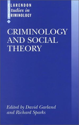 Criminology and Social Theory   2000 edition cover