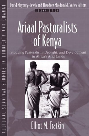 Aarial Pastoralists of Kenya Studying Pastoralism, Drought, and Development in Africa's Arid Lands 2nd 2004 (Revised) edition cover