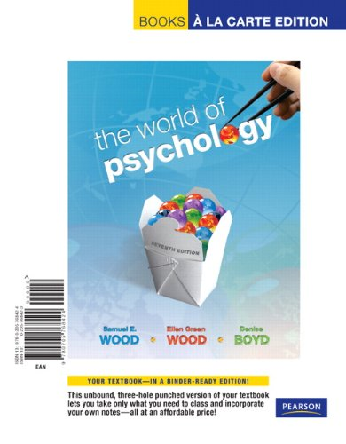 World of Psychology, the, Books a la Carte Edition  7th 2011 edition cover