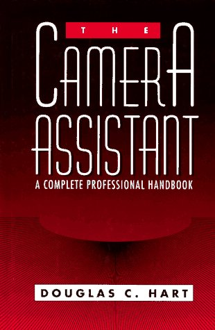 Camera Assistant A Complete Professional Handbook  1998 edition cover