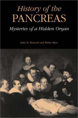 History of the Pancreas Mysteries of a Hidden Organ  2002 9780306467424 Front Cover