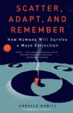 Scatter, Adapt, and Remember How Humans Will Survive a Mass Extinction  2014 edition cover