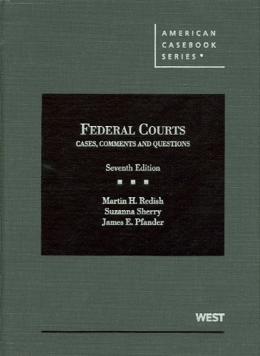 Federal Courts, Cases, Comments and Questions  7th 2011 (Revised) edition cover