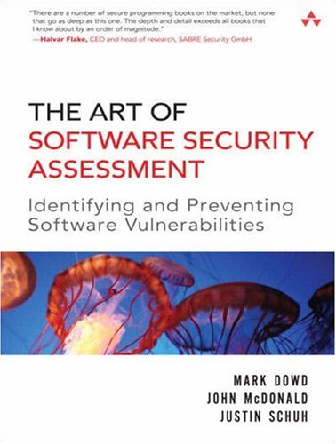 Art of Software Security Assessment Identifying and Preventing Software Vulnerabilities  2007 edition cover