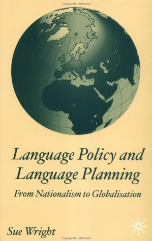 Language Policy and Language Planning From Nationalism to Globalisation  2004 (Revised) 9780333986424 Front Cover