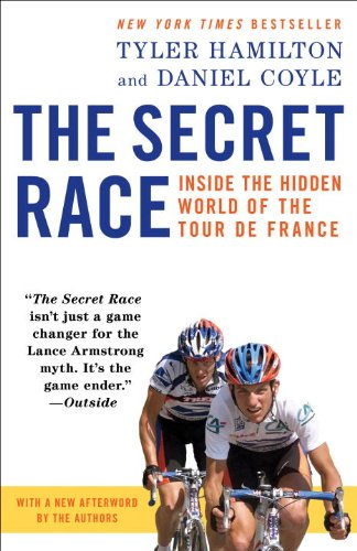 The Secret Race: Inside the Hidden World of the Tour De France  2013 edition cover