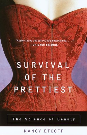Survival of the Prettiest The Science of Beauty N/A edition cover