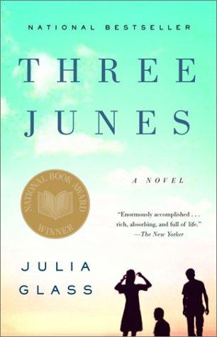 Three Junes   2002 (Reprint) edition cover