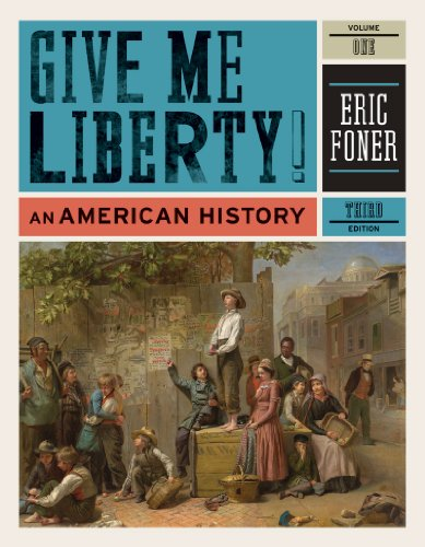 Give Me Liberty! An American History 3rd 2011 edition cover