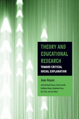 Theory and Educational Research Toward Critical Social Explanation  2009 edition cover