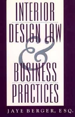 Interior Design Law and Business Practices  1st 1994 edition cover