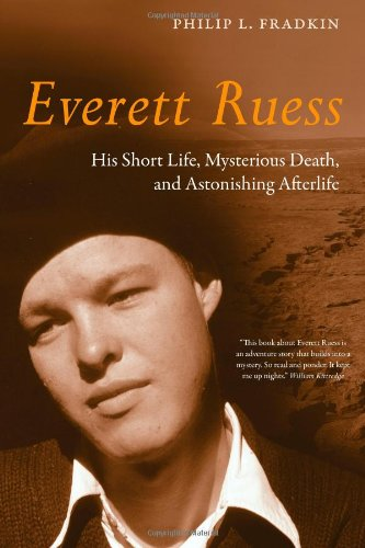 Everett Ruess His Short Life, Mysterious Death, and Astonishing Afterlife  2011 edition cover