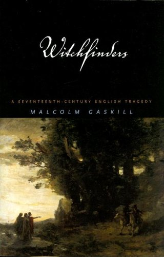 Witchfinders: A Seventeenth Century English Tragedy   2005 edition cover