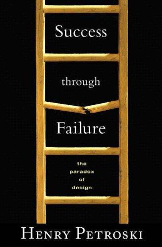Success Through Failure The Paradox of Design  2006 edition cover