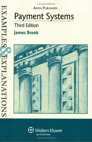 Payment Systems Examples and Explanations 3rd 2007 (Student Manual, Study Guide, etc.) edition cover