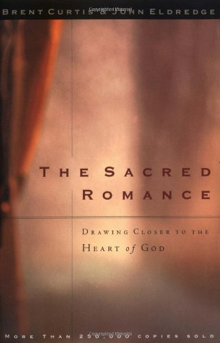 Sacred Romance Drawing Closer to the Heart of God  1997 edition cover