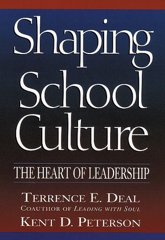 Shaping School Culture Pitfalls, Paradoxes, and Promises  1999 edition cover