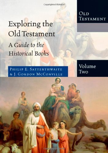 Exploring the Old Testament A Guide to the Historical Books N/A edition cover