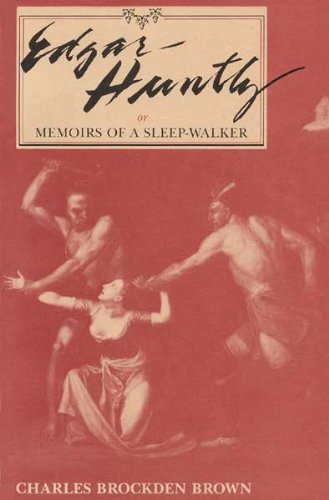 Edgar Huntly Or, Memoirs of a Sleep-Walker  1987 (Reprint) 9780873383424 Front Cover