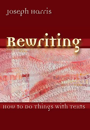 Rewriting How to Do Things with Texts  2006 9780874216424 Front Cover