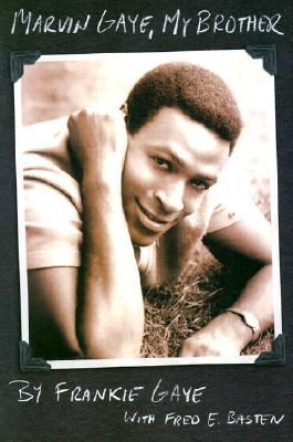 Marvin Gaye, My Brother   2003 9780879307424 Front Cover