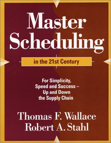 Master Scheduling in the 21st Century  2003 edition cover