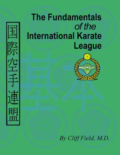 Fundamentals of the International Karate League   2013 9780983455424 Front Cover