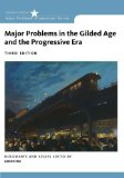 Major Problems in the Gilded Age and the Progressive Era:   2014 edition cover