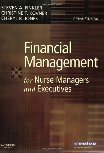 Financial Management for Nurse Managers and Executives  3rd 2007 (Revised) edition cover