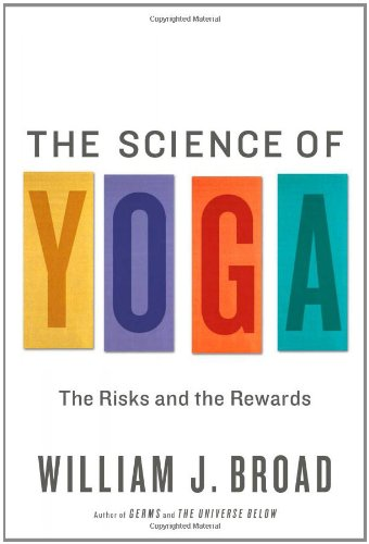 Science of Yoga The Risks and the Rewards  2012 edition cover