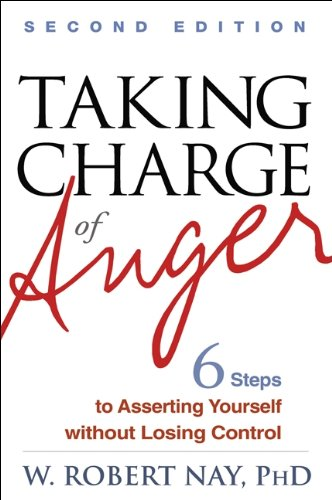 Taking Charge of Anger, Second Edition Six Steps to Asserting Yourself Without Losing Control 2nd 2012 (Revised) edition cover