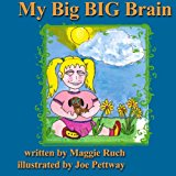 My Big BIG Brain  Large Type 9781492132424 Front Cover