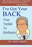 I've Got Your Back Your Toolkit to Wellness N/A 9781493672424 Front Cover
