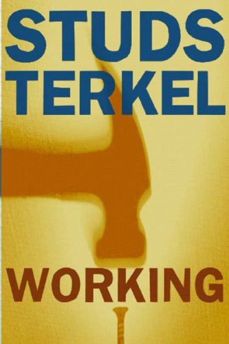 Working People Talk about What They Do All Day and How They Feel about What They Do  2004 edition cover
