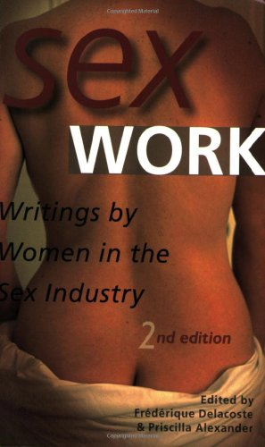 Sex Work Writings by Women in the Sex Industry 2nd 1998 edition cover