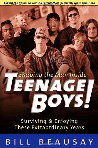 Teenage Boys Surviving and Enjoying These Extraordinary Years  2001 9781578560424 Front Cover