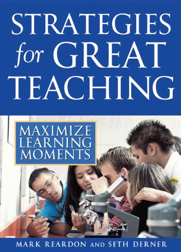 Strategies for Great Teaching Maximize Learning Moments N/A 9781593633424 Front Cover