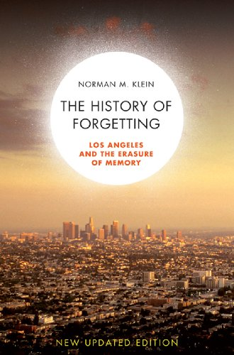 History of Forgetting Los Angeles and the Erasure of Memory 2nd 2008 (Revised) 9781844672424 Front Cover