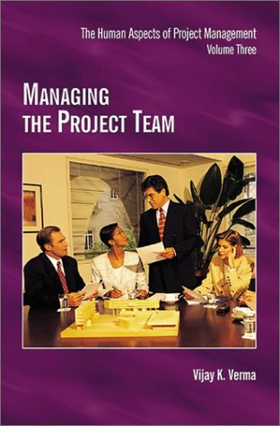 Managing the Project Team  N/A 9781880410424 Front Cover