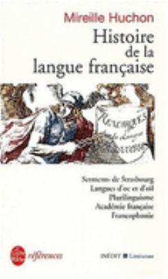 Histoire De La Langue Francaise N/A edition cover