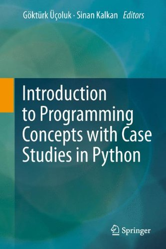 Introduction to Programming Concepts with Case Studies in Python   2012 edition cover