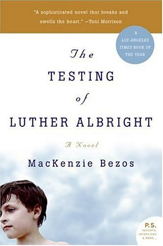 Testing of Luther Albright A Novel N/A 9780060751425 Front Cover