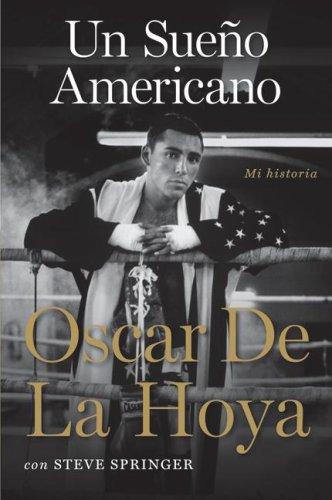 Sueno Americano Mi Historia N/A 9780061725425 Front Cover