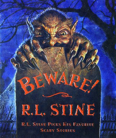 Beware! R. L. Stine Picks His Favorite Scary Stories  2002 9780066238425 Front Cover
