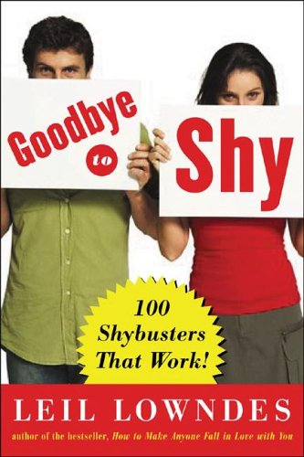 Goodbye to Shy 100 Shybusters That Work!  2007 edition cover